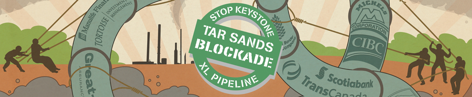 The Tar Sands Blockade